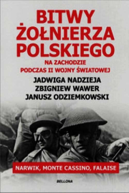 Bitwy żołnierza polskiego na Zachodzie podczas II wojny światowej