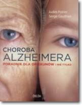 Choroba Alzheimera Poradnik dla opiekunów i nie tylko