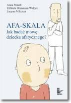 Afa-skala Jak badać mowę dziecka afatycznego