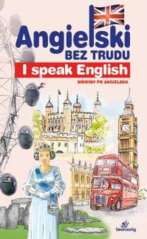 Angielski bez trudu I speak English