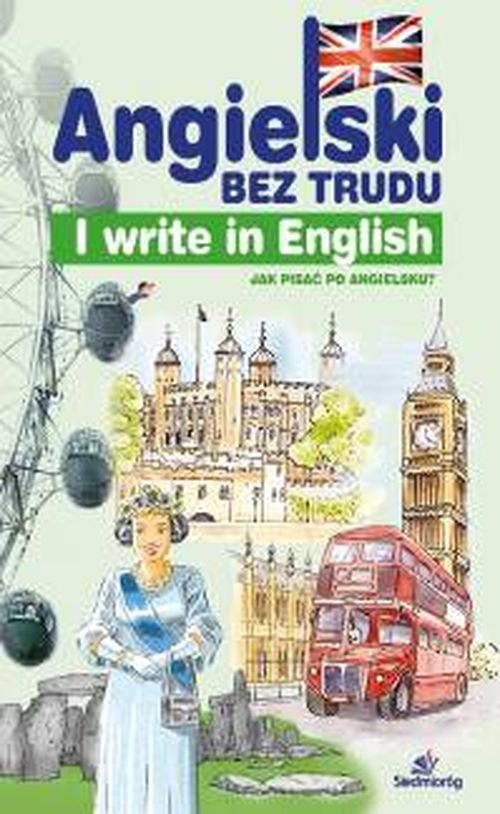 Angielski bez trudu - I write in English