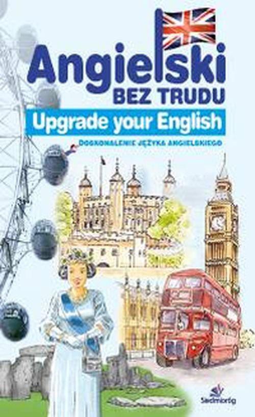 Angielski bez trudu - Upgrade your English