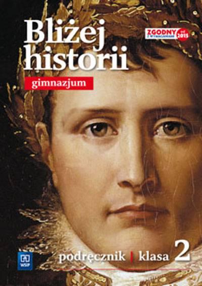 Bliżej historii kl.2 gim podręcznik