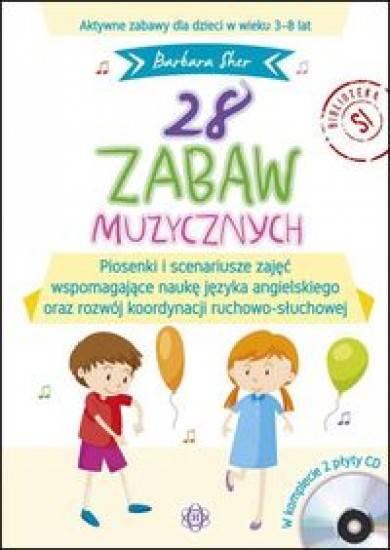28 zabaw muzycznych