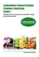 Planowanie i ocena sposobu żywienia cz.1 ćwiczenia kw.t.15. organizacja żywienia i usług gastronomicznych