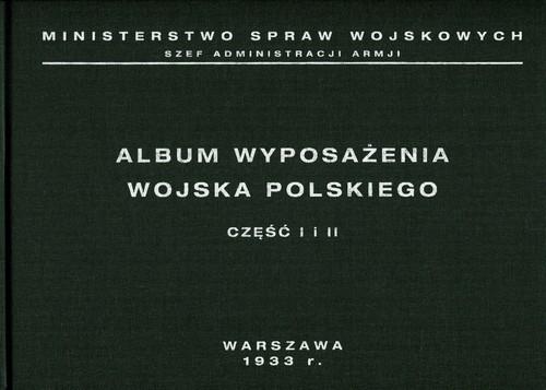 Album wyposażenia Wojska Polskiego Część 1 i 2