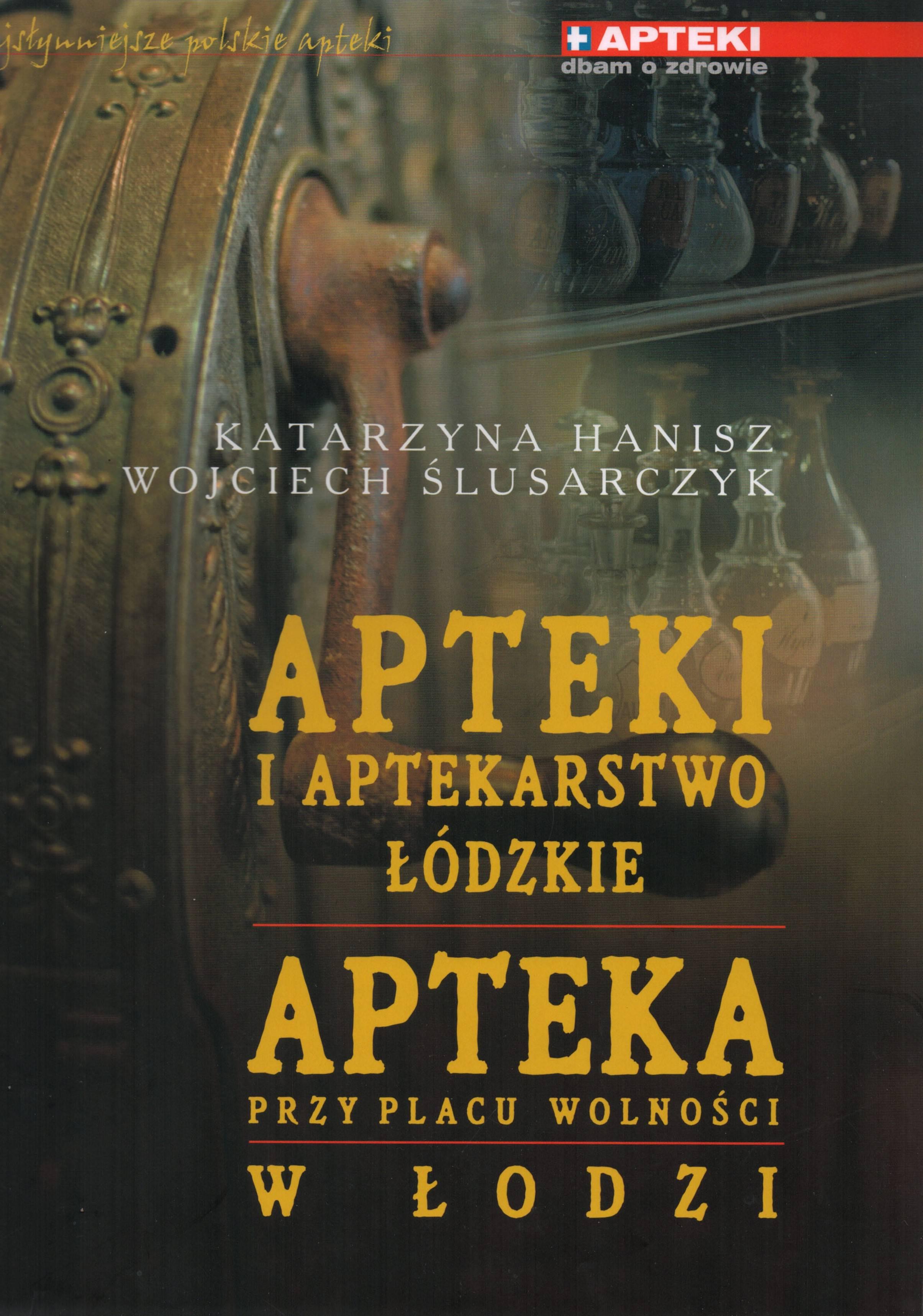 Apteki i aptekarstwo łódzkie Apteka Przy Placu Wolności w Łodzi