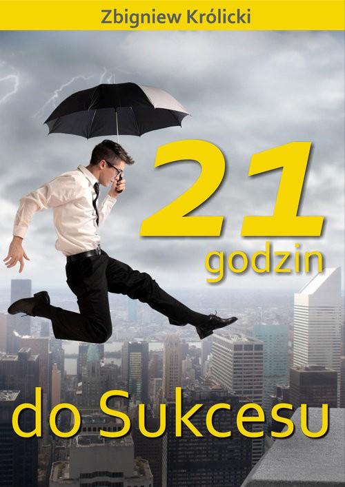 21 godzin do sukcesu
