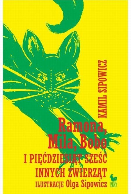 Ramona Mila Bobo i pięćdziesiąt sześć innych zwierząt