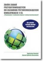 Zbiór zadań przygotowujących do egzaminu potwierdzającego kwalifikację T.13. Technik obsługi turystycznej