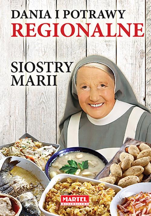 Dania i potrawy regionalne Siostry Marii