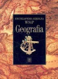 Encyklopedia szkolna. Geografia