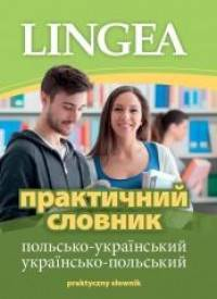 Praktyczny słownik polsko-ukraiński i ukraińsko-polski