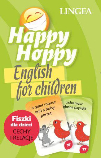 Happy Hoppy. Fiszki dla dzieci. Cechy i relacje. English for children