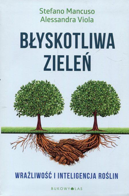 Błyskotliwa zieleń Wrażliwość i inteligencja