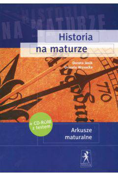Historia na maturze. Arkusze maturalne z płytą CD