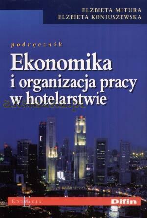 Ekonomika i organizacja pracy w hotelarstwie