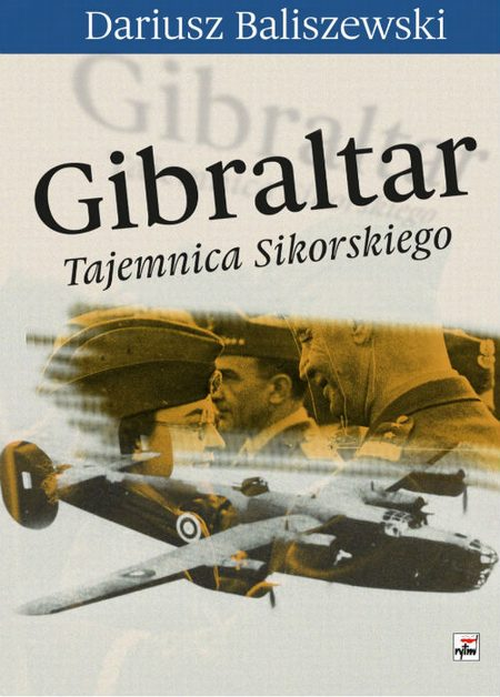 Gibraltar Tajemnica Sikorskiego