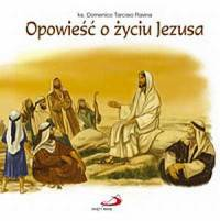 Opowieść o życiu Jezusa