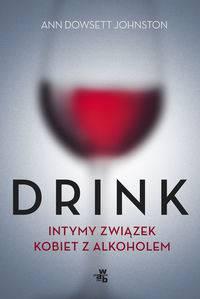Drink: Intymny związek kobiet z alkoholem