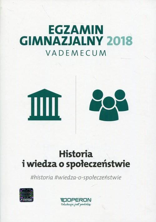 Egzamin gimnazjalny 2018-vademecum historia i wos Vademecum