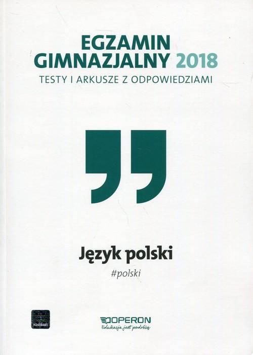 Egzamin gimnazjalny 2018 Język polski testy i arkusze z odpowiedziami