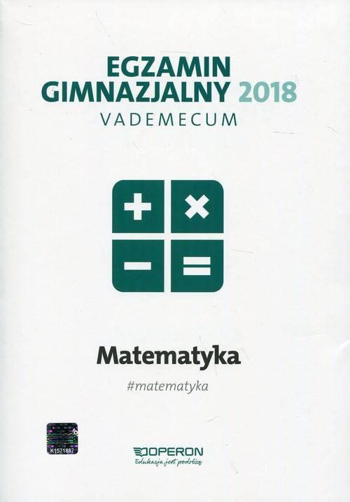Egzamin gimnazjalny 2018-vademecum matematyka
