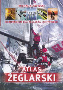 Atlas żeglarski. Kompendium dla żeglarza jachtowego