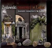 Żydowski cmentarz w Łodzi