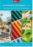 Architektura krajobrazu. Część 2. Podstawy architektury krajobrazu