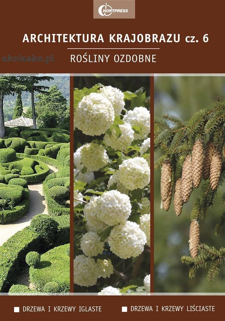 Architektura krajobrazu 6. Rośliny ozdobne: drzewa