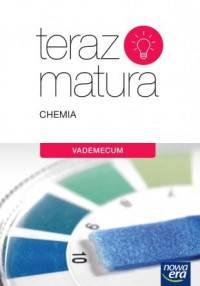 Teraz matura 2018 Chemia Vademecum: Szkoła ponadgimnazjalna