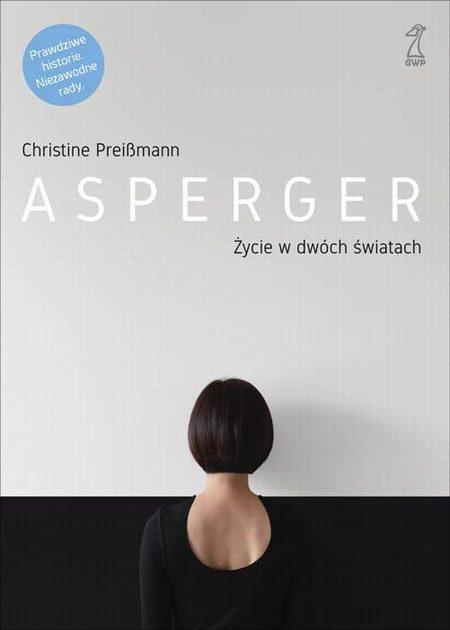 Asperger Życie w dwóch światach