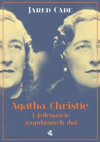 Agata Christie i jedenaście zagubionych dni
