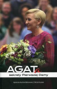 Agata. Sekrety pierwszej damy