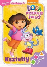 Ciekawski przedszkolak. Dora poznaje świat. Kształty