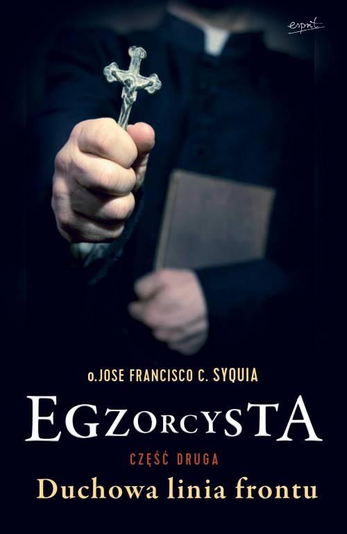 Egzorcysta, część 2. Duchowa linia frontu