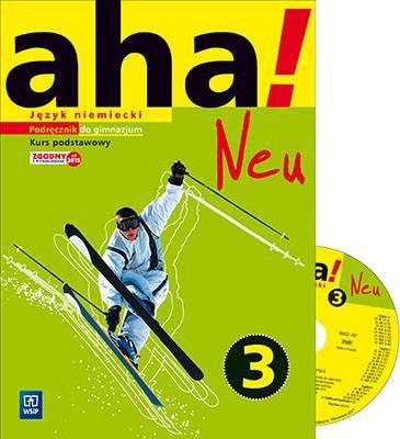 Aha! Neu 3. Podręcznik. Kurs podstawowy (z 2 CD audio)