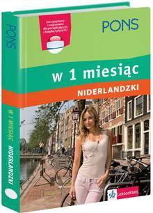 Niderlandzki w 1 miesiąc. Kurs językowy z nagraniami dla początkujących + CD
