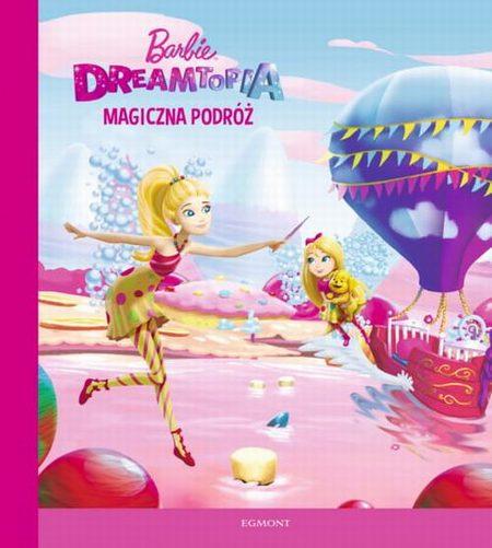 Barbie Dreamtopia Magiczna podróż