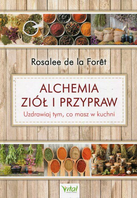 Alchemia ziół i przypraw