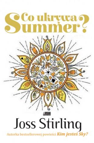 Co ukrywa Summer?