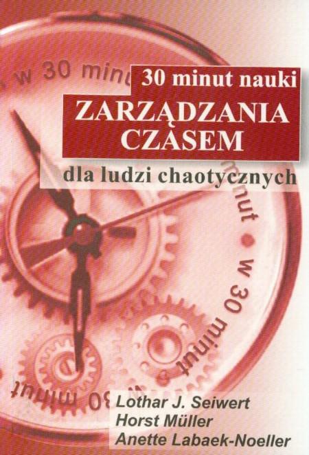 30 minut nauki zarządzania czasem dla ludzi chaotycznych