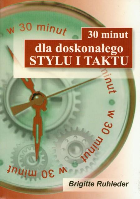 30 minut dla doskonałego stylu i taktu