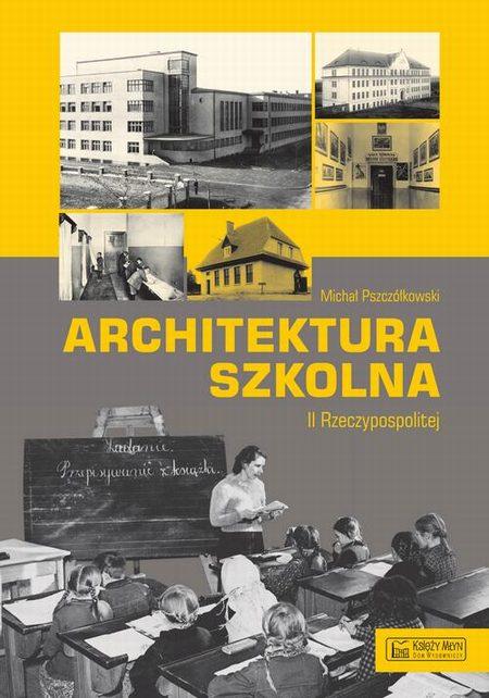 Architektura szkolna II RP