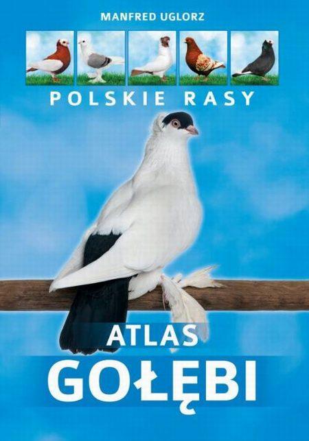 Atlas gołębi Polskie rasy