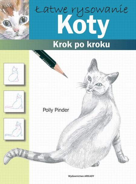 Łatwe rysowanie Koty Krok po kroku