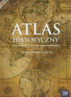 Atlas historyczny, Od starożytności do współczesności, Klasa 1-3 - szkoła ponadgimnazjalna