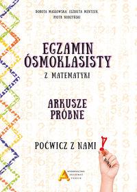 Egzamin ośmioklasisty z matematyki - Arkusze próbne - Poćwicz z nami!