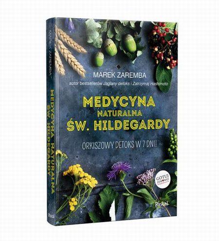 Medycyna naturalna Św.Hildegardy.